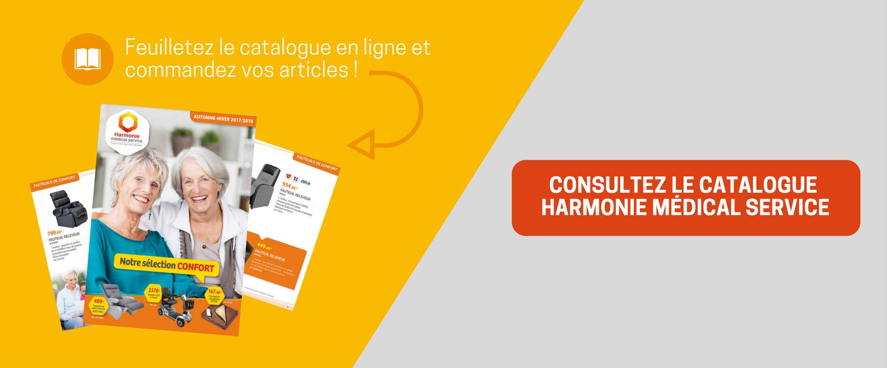 Consultez le catalogue en ligne Harmonie Médical Service