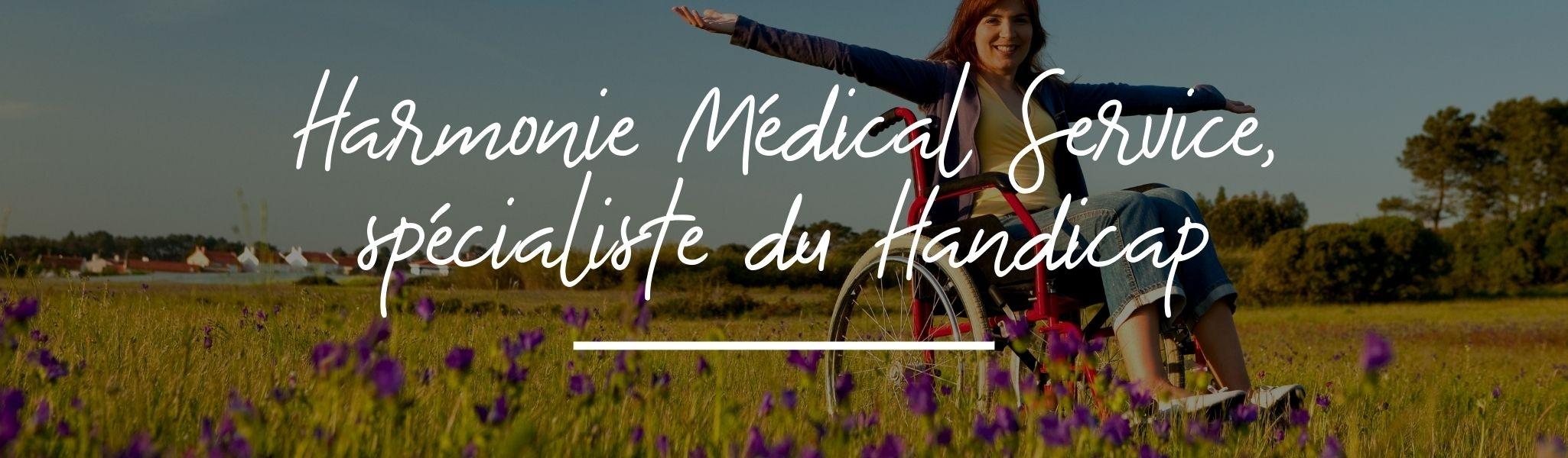 Harmonie Médical Service, spécialiste du handicap