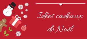 bouton-idées-cadeaux-Noël